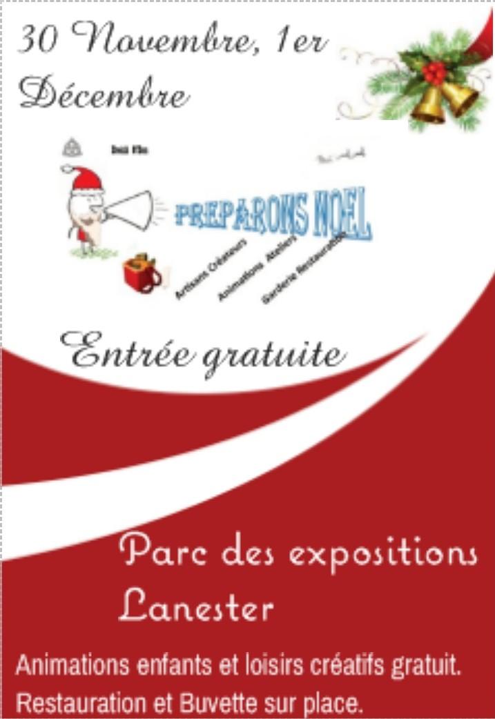 Préparons Noël Parc des Expositions Lanester Préparatifs des fêtes famille Lorient